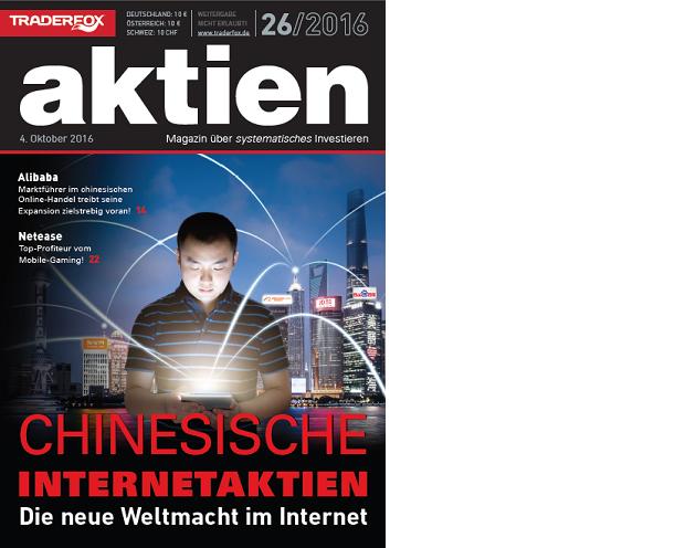 Ausblick aktien Nr. 26: Chinesische Internetaktien - die neue digitale Weltmacht!